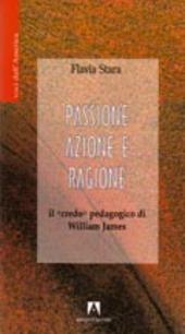 Passione, azione e ragione