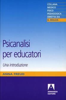 Psicanalisi per educatori - Anna Freud - copertina