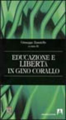 Educazione e libertà di Gino Corallo - Giuseppe Zanniello - copertina