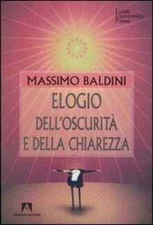 Elogio dell'oscurità e della chiarezza - Massimo Baldini - copertina