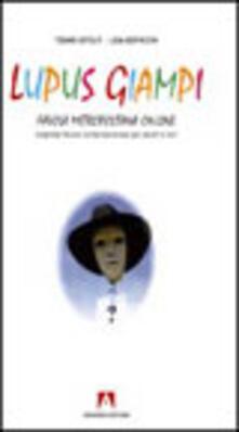 Lupus Giampi. Favola metropolitana on-line - Tiziano Astolfi - copertina