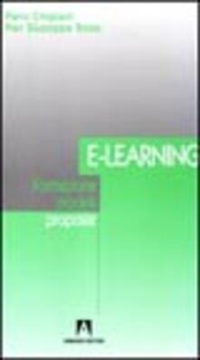E-learning. Formazione, modelli, proposte - Piero Crispiani,P. Giuseppe Rossi - copertina
