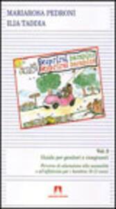 Libro Scoprirsi bambini. Scoprirsi bambine. Vol. 2 M. Rosa Pedroni Ilia Taddia