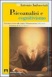 Psicoanalisi e cognitivismo - Antonio Imbasciati - copertina