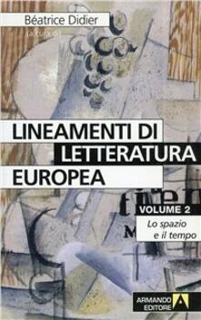 Lineamenti di letteratura europea. Vol. 2 - Beatrice Didier - copertina