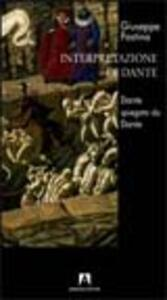 Interpretazione di Dante. Dante spiegato da Dante