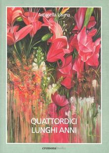 Quattordici lunghi anni - Antonella Lauria - copertina