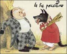 Cefalufilmfestival.it Le tre porcelline. Ediz. illustrata Image