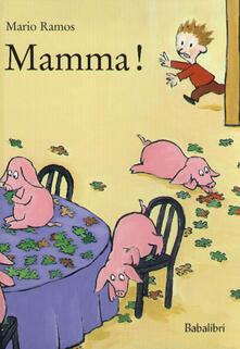 Mamma! - Mario Ramos - copertina