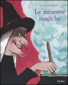 Le minestre magiche - Claude Boujon - copertina