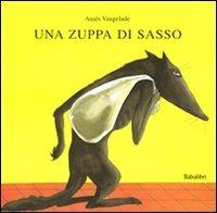 Una Una zuppa di sasso - Vaugelade Anaïs - wuz.it