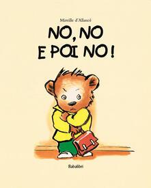 Winniearcher.com No, no e poi no! Ediz. illustrata Image