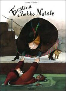 Faustina e Babbo Natale - Anne Wilsdorf - copertina