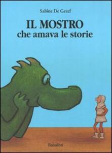 Il mostro che amava le storie - Sabine De Greef - copertina