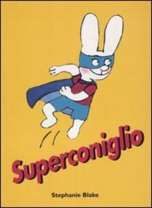 Superconiglio - Stephanie Blake - copertina