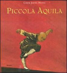 Listadelpopolo.it Piccola aquila. Ediz. illustrata Image