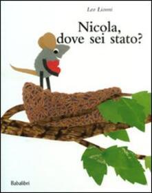 Nicola, dove sei stato? - Leo Lionni - copertina