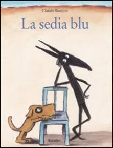 La sedia blu. Ediz. illustrata.pdf
