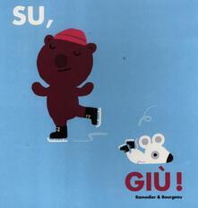 Camfeed.it Su, giù! Ediz. illustrata Image