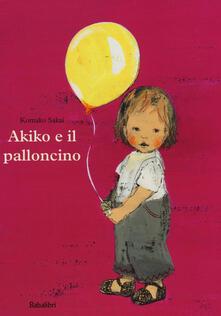 Akiko e il palloncino. Ediz. illustrata.pdf