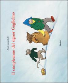 Il compleanno del signor Guglielmo - Anaïs Vaugelade - copertina