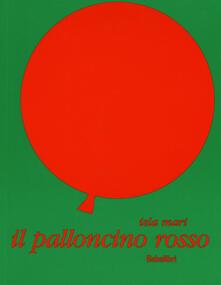 Il palloncino rosso. Ediz. illustrata.pdf