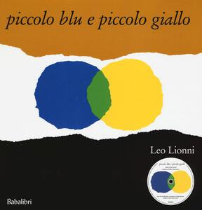 Piccolo blu e piccolo giallo. Con CD Audio