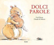 Writersfactory.it Dolci parole. Ediz. a colori Image