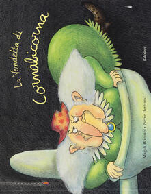 Librisulrazzismo.it La vendetta di Cornabicorna. Ediz. a colori Image