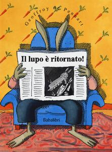 Voluntariadobaleares2014.es Il lupo è ritornato! Ediz. a colori Image
