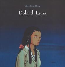Dolci di luna. Ediz. a colori - Jiang Hong Chen - copertina