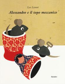 Amatigota.it Alessandro e il topo meccanico. Ediz. a colori Image
