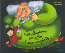 Cornabicorna, rivoglio il mio coniglietto! Ediz. a colori - Magali Bonniol,Pierre Bertrand - copertina