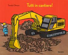 Listadelpopolo.it Tutti in cantiere! Ediz. a colori Image