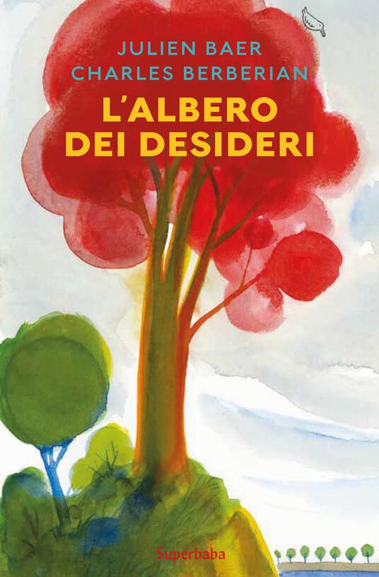 L' albero dei desideri - Julien Baer,Charles Berberian - copertina