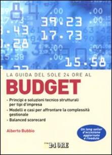 La guida del Sole 24 Ore al budget - Alberto Bubbio - copertina