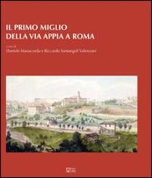Il primo miglio della via Appia a Roma - copertina