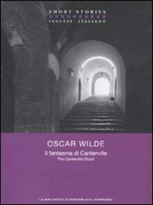 Il fantasma di Canterville. Testo inglese a fronte - Oscar Wilde - copertina