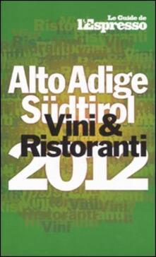 Amatigota.it Vini & ristoranti dell'Alto Adige Südtirol 2012 Image