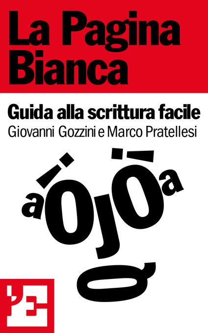 La pagina bianca - Giovanni Gozzini,Marco Pratellesi - ebook