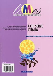 Limes. Rivista italiana di geopolitica (2017). Vol. 4: A chi serve lItalia..pdf