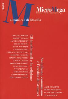 Micromega (2017). Vol. 1: Socialismo, comunismo e l'eredità di Gramsci. Gli intellettuali e la religione. - copertina