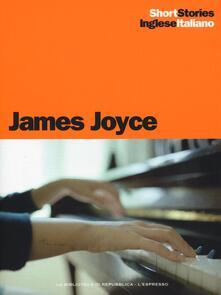 Controparti-Una madre-Grazia. Testo inglese a fronte. Ediz. bilingue - James Joyce - copertina
