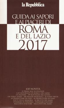 Capturtokyoedition.it Guida ai sapori e ai piaceri di Roma e del Lazio 2017 Image