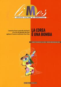 Limes. Rivista italiana di geopolitica (2016). Vol. 12: Corea è una bomba, La.