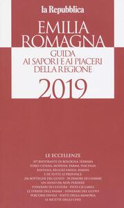 Libro Emilia Romagna. Le guide ai sapori e ai piaceri