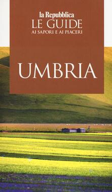 Capturtokyoedition.it Umbria. Le guide ai sapori e piaceri 2019 Image