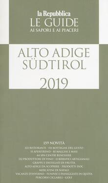 Cefalufilmfestival.it Alto Adige Südtirol. Guida ai sapori e ai piaceri della regione 2019 Image