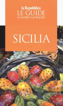 Sicilia. Guida ai sapori e ai piaceri 2019 - copertina