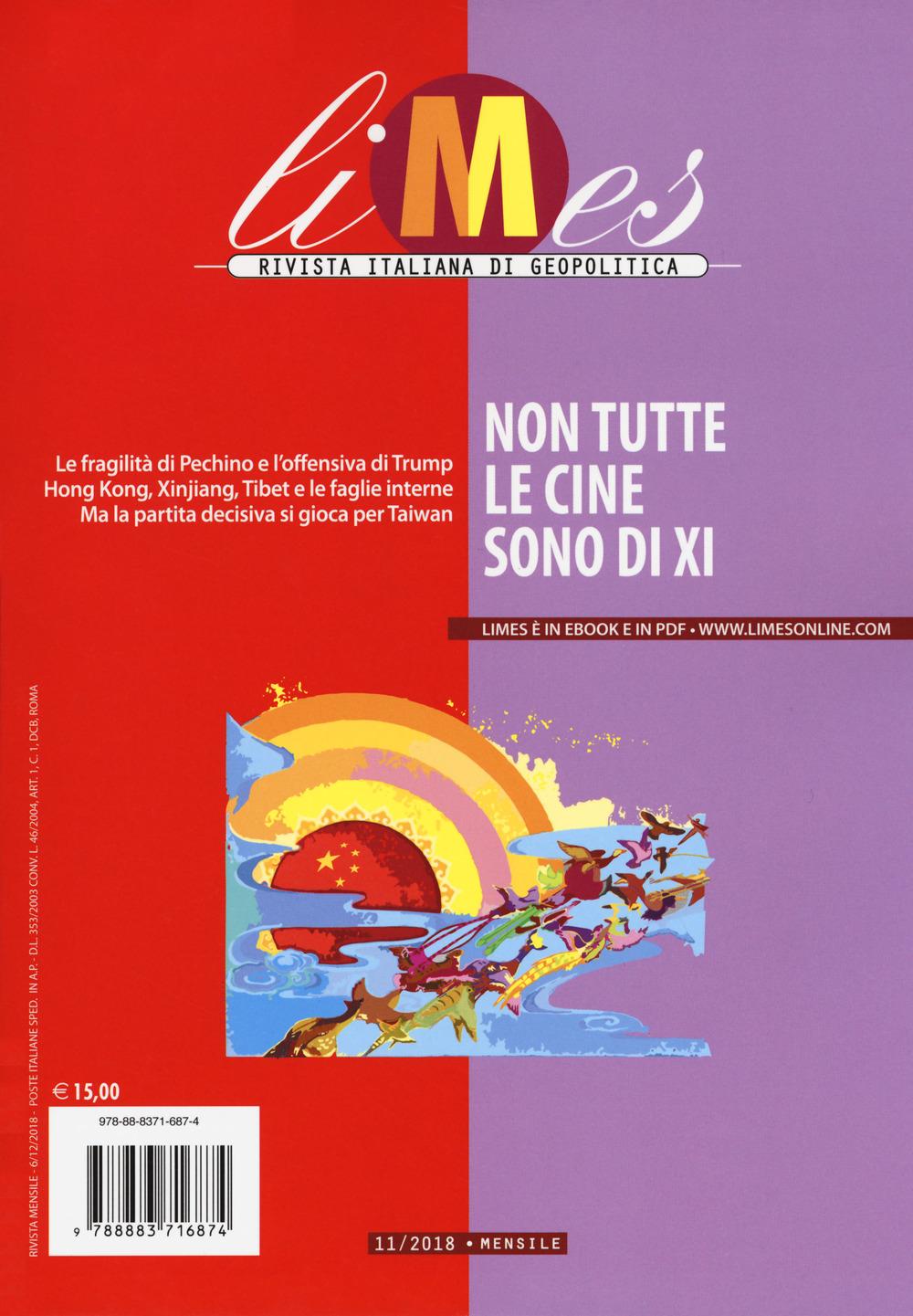 Image of Limes. Rivista italiana di geopolitica (2018). Vol. 11: Non tutte le Cine sono di Xi.